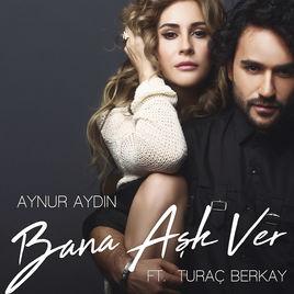 AYNUR AYDIN - BANA AŞK VER