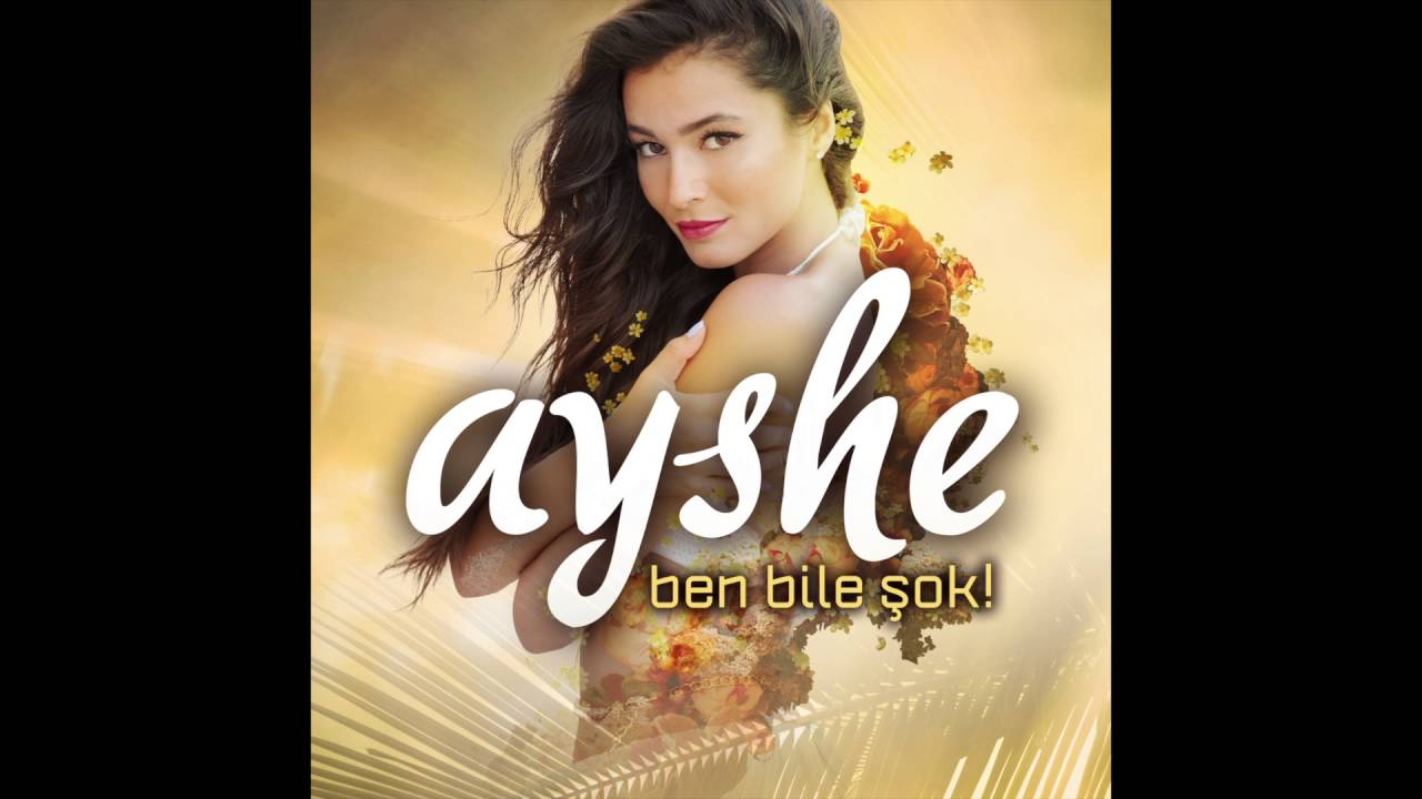 AYSHE - BEN BİLE ŞOK