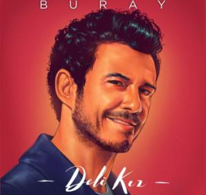 BURAY – DELİ KIZ 2021