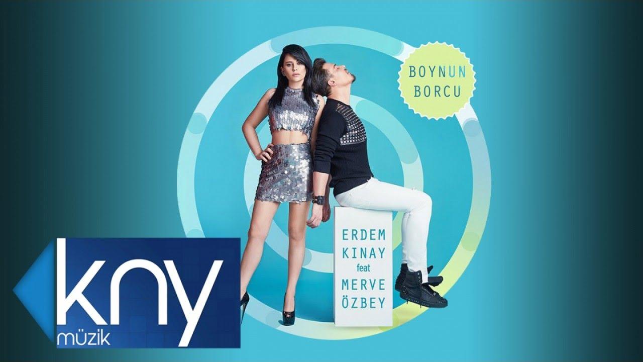 ERDEM KINAY FT MERVE ÖZBEY - BOYNUN BORCU 2017