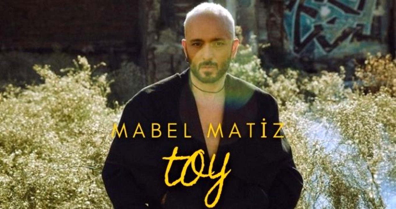 MABEL MATİZ – TOY 2021