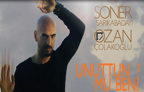 SONER SARIKABADAYI - UNUTTUN MU BENİ 2015