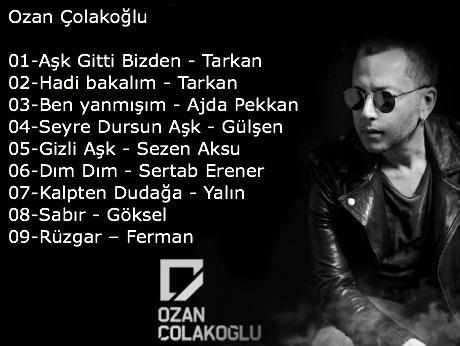 OZAN ÇOLAKOĞLU DESİGN REMİX SONG'S
